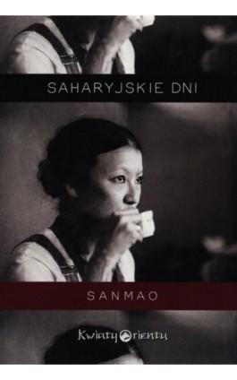 Saharyjskie dni - Sanmao - Ebook - 978-83-951-5901-5