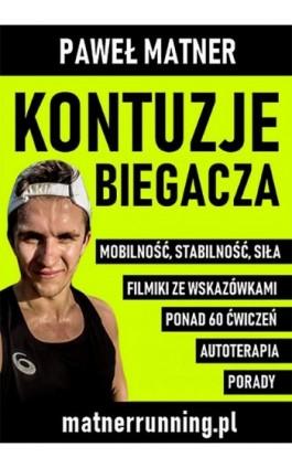 Kontuzje Biegacza - Paweł Matner - Ebook - 978-83-957841-0-1