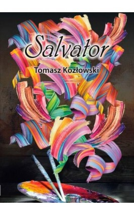 Salvator - Tomasz Kozłowski - Ebook - 978-83-8119-578-2