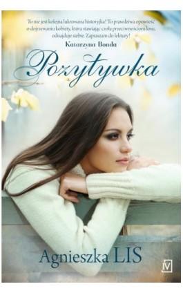 Pozytywka - Agnieszka Lis - Ebook - 978-83-7976-368-9