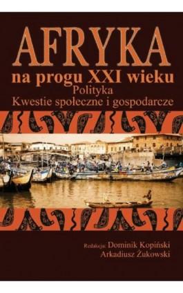 Afryka na progu XXI wieku Tom 2 - Dominik Kopiński - Ebook - 978-83-7545-127-6