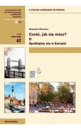 Cześć, jak się masz? Część 2 - Władysław Miodunka - Ebook - 978-83-242-1809-7