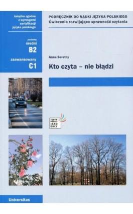 Kto czyta - nie błądzi Podręcznik do nauki języka polskiego - Anna Seretny - Ebook - 978-83-242-1107-4