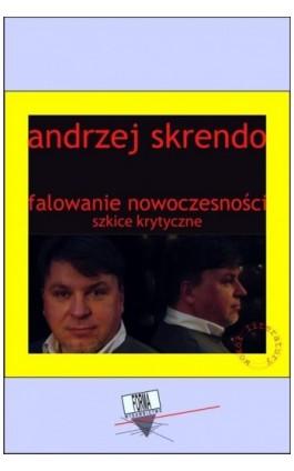 Falowanie nowoczesności - Andrzej Skrendo - Ebook - 978-83-66180-90-1
