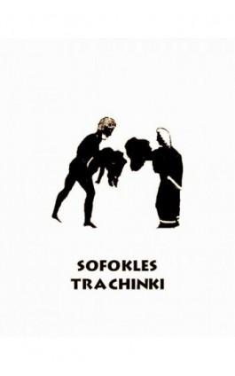 Trachinki - Sofokles - Ebook - 978-83-7950-994-2