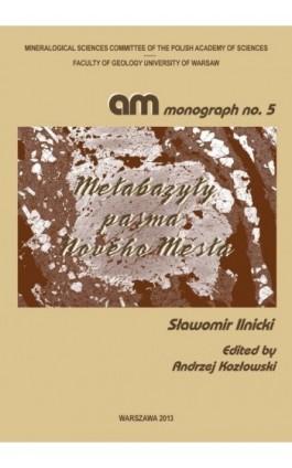Metabazyty pasma Nového Města - Sławomir Ilnicki - Ebook - 978-83-235-1922-5