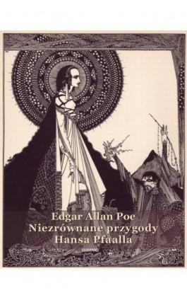 Niezrównane przygody Hansa Pfaalla - Edgar Allan Poe - Ebook - 978-83-7950-903-4