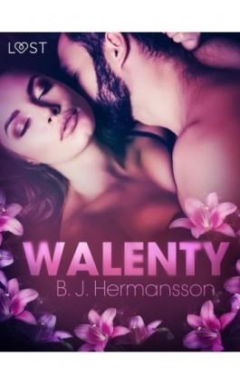 Walenty – opowiadanie erotyczne - B. J. Hermansson - Ebook - 9788726206043