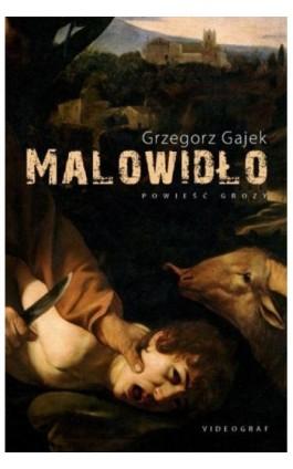 Malowidło - Grzegorz Gajek - Ebook - 978-83-7835-518-2