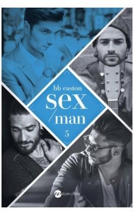 Sex/Man - Bb Easton - Ebook - 978-83-8032-509-8