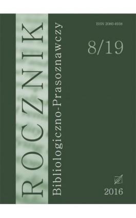 """""""Rocznik Bibliologiczno-Prasoznawczy"""", t. 8/19 - Ebook"""