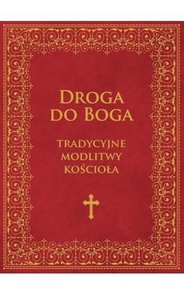 Droga do Boga - Praca zbiorowa - Ebook - 978-83-8043-679-4