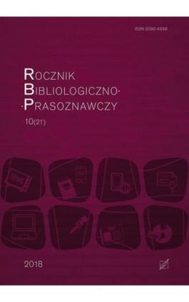 """""""Rocznik Bibliologiczno-Prasoznawczy"""", t. 10/21 - Ebook"""
