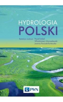 Hydrologia Polski - Ebook - 978-83-01-19618-9