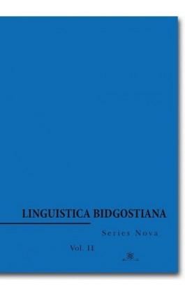 Linguistica Bidgostiana. Series nova. Vol. 2 - Ebook - 978-83-7798-337-9
