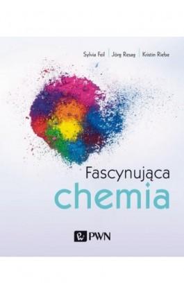 Fascynująca chemia - Sylvia Feil - Ebook - 978-83-01-21217-9