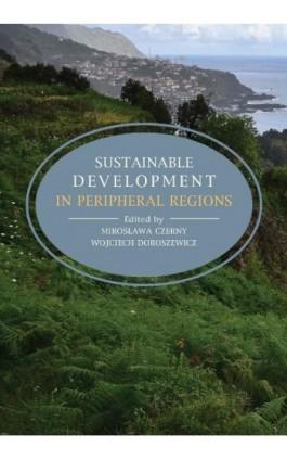 Sustainable development in peripheral regions - Ebook - 978-83-235-2057-3
