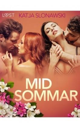 Midsommar – opowiadanie erotyczne - Katja Slonawski - Ebook - 9788726206074