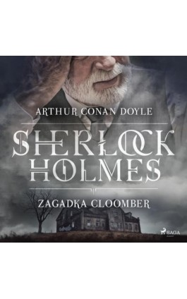 Zagadka Cloomber - Arthur Conan Doyle - Audiobook - 9788726583731