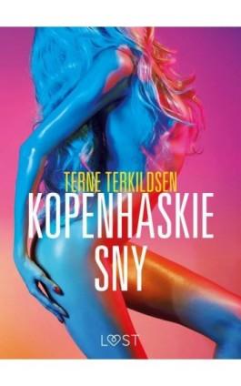 Kopenhaskie sny – opowiadanie erotyczne - Terne Terkildsen - Ebook - 9788726204995