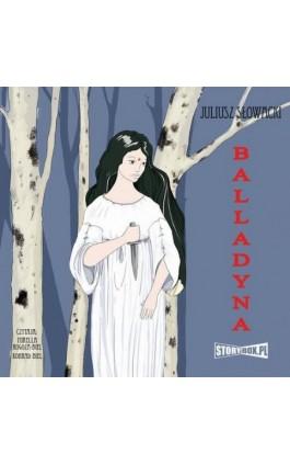 Balladyna - Juliusz Słowacki - Audiobook - 978-83-8194-625-4