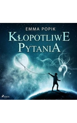 Kłopotliwe pytania - Emma Popik - Audiobook - 9788726631418