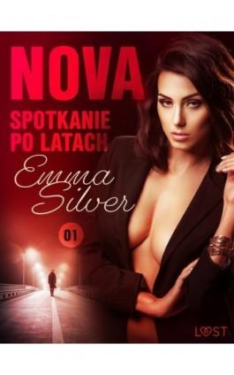 Nova 1: Spotkanie po latach - Erotic noir - Emma Silver - Ebook - 9788726313024