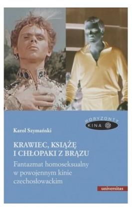 Krawiec, książę i chłopaki z brązu. - Karol Szymański - Ebook - 978-83-242-6461-2
