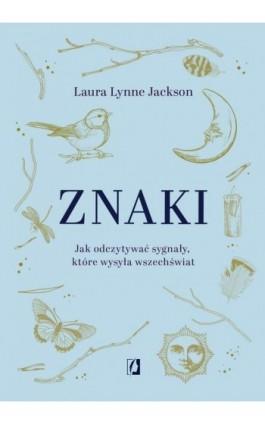 Znaki - Laura Lynne Jackson - Ebook - 978-83-66654-44-0