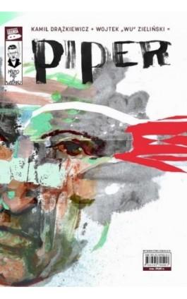 Piper - Kamil Drążkiewicz - Ebook - 978-83-957900-1-0