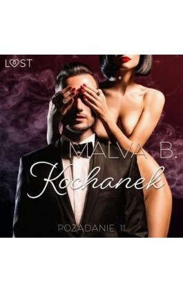Pożądanie 11: Kochanek - opowiadanie erotyczne - Malva B. - Audiobook - 9788726549928