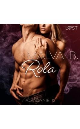 Pożądanie 12: Rola - opowiadanie erotyczne - Malva B. - Audiobook - 9788726549935