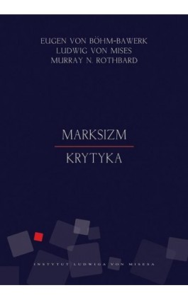 Marksizm. Krytyka - Ludwig von Mises - Ebook - 978-83-65086-03-7