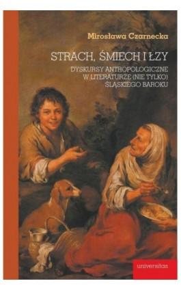 Strach, śmiech i łzy - Mirosława Czarnecka - Ebook - 978-83-242-6487-2