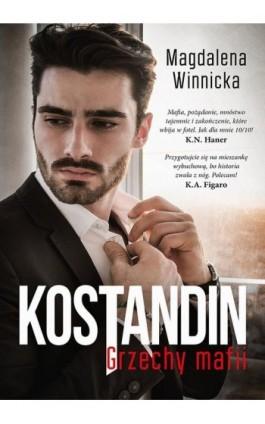 Kostandin Grzechy mafii - Magdalena Winnicka - Ebook - 978-83-287-1424-3