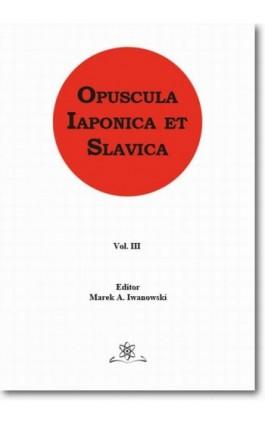 Opuscula Iaponica et Slavica Vol. 3 - Ebook - 978-83-7798-341-6