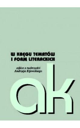 W kręgu tematów i form literackich - Ebook - 978-83-65224-29-3