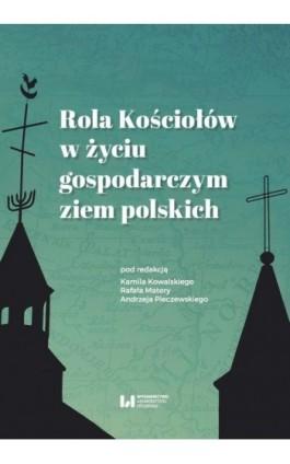 Rola Kościołów w życiu gospodarczym ziem polskich - Ebook - 978-83-8088-736-7