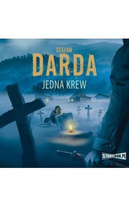Jedna krew - Stefan Darda - Audiobook - 978-83-8194-788-6