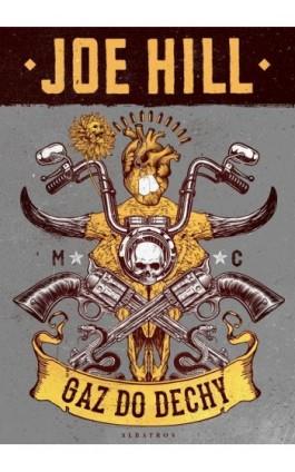 GAZ DO DECHY - Joe Hill - Ebook - 978-83-8215-217-3