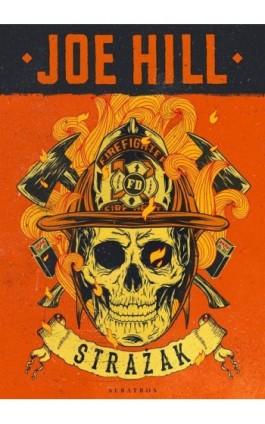 STRAŻAK - Joe Hill - Ebook - 978-83-8215-219-7