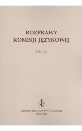 Rozprawy Komisji Językowej t. 62 - Praca zbiorowa - Ebook