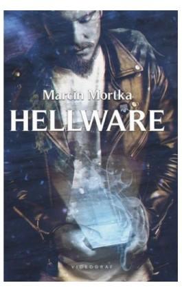 Hellware - Marcin Mortka - Ebook - 978-83-7835-802-2