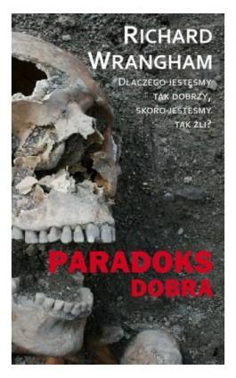 Paradoks dobra - Richard Wrangham - Ebook - 978-83-61710-74-5
