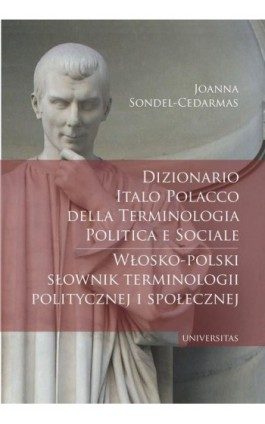 Dizionario italo-polacco della terminologia politica e sociale. Włosko-polski słownik terminologii p - Joanna Sondel-Cedarmas - Ebook - 978-83-242-3341-0