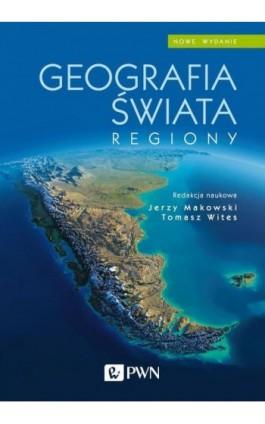 Geografia świata. Regiony - Ebook - 978-83-01-21461-6