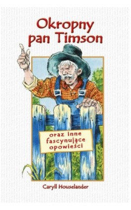 Okropny pan Timson - Caryll Houselander - Ebook - 978-83-257-0826-9