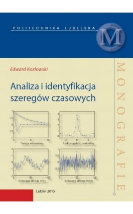 Analiza i identyfikacja szeregów czasowych - Edward Kozłowski - Ebook - 978-83-7947-162-1