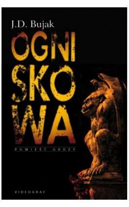 Ogniskowa - J.D. Bujak - Ebook - 978-83-7835-543-4