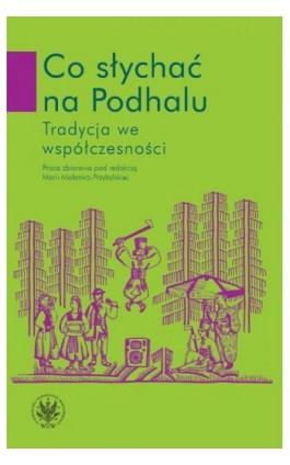 Co słychać na Podhalu - Ebook - 978-83-235-1641-5